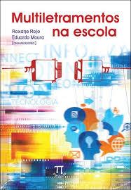 multiletramentos_na_escola_roxane_rojo_eduardo_moura